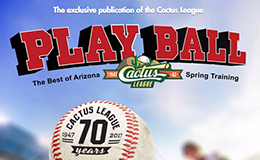 Request the Cactus League Play Ball Magazine